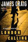 London Calling: An Inspector Carlyle Mystery (Inspector Carlyle Mysteries) Cover Image