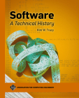 Software: A Technical History (ACM Books) Cover Image
