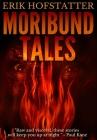 Moribund Tales: Premium Hardcover Edition Cover Image