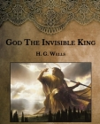 God The Invisible King: Large Print Cover Image