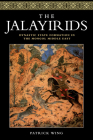 The Jalayirids: Dynastic State Formation in the Mongol Middle East Cover Image