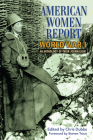 American Women Report World War I: An Anthology of Their Journalism Cover Image