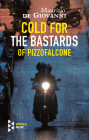 Cold for the Bastards of Pizzofalcone Cover Image