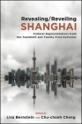 Revealing/Reveiling Shanghai: Cultural Representations from the Twentieth and Twenty-First Centuries Cover Image
