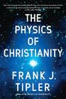 The Physics of Christianity Cover Image
