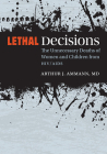 Lethal Decisions: The Unnecessary Deaths of Women and Children from Hiv/AIDS Cover Image