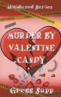 Murder by Valentine Candy Cover Image