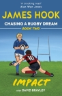 Chasing a Rugby Dream: Book Two: Impact Cover Image