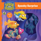 Splash and Bubbles: Spooky Surprise touch and feel board book Cover Image