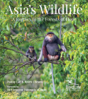 Asia's Wildlife: A Journey to the Forests of Hope (Proceeds Support Birdlife International) Cover Image
