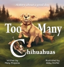 Too Many Chihuahuas Cover Image