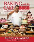 Baking with the Cake Boss: 100 of Buddy's Best Recipes and Decorating Secrets Cover Image