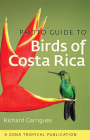 Photo Guide to Birds of Costa Rica (Zona Tropical Publications) Cover Image