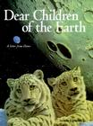 Dear Children of the Earth: A Letter from Home Cover Image