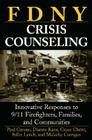 Fdny Crisis Counseling: Innovative Responses to 9/11 Firefighters, Families, and Communities Cover Image