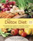 The Detox Diet: The Definitive Guide for Lifelong Vitality with Recipes, Menus, and Detox Plans Cover Image