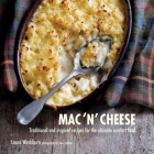Mac 'n' Cheese: Traditional and inspired recipes for the ultimate comfort food Cover Image