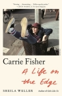 Carrie Fisher: A Life on the Edge Cover Image