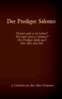 Die Bibel - Das Alte Testament - Der Prediger Salomo: Einzelausgabe, Großdruck, ohne Kommentar Cover Image