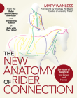 The New Anatomy of Rider Connection: Structural Balance for Rider and Horse Cover Image