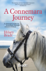 A Connemara Journey: A Thousand Miles on Horseback Through Western Ireland Cover Image