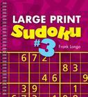 Large Print Sudoku #3 Cover Image