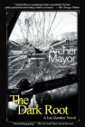 The Dark Root (Joe Gunther Mysteries #6) Cover Image