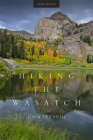 Hiking the Wasatch: A Hiking and Natural History Guide to the Central Wasatch Cover Image