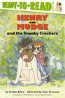 Henry and Mudge and the Sneaky Crackers (Henry & Mudge) Cover Image