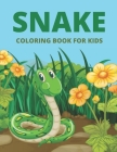 Snake Coloring Book For Kids: Reptiles Snakes Coloring Book For Kids And Toddlers (Children's Coloring Book of Snakes) Cover Image
