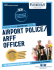 Airport Police/Arff Officer, Volume 4425 (Career Examination) Cover Image