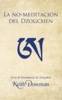 La No-meditación del Dzogchen Cover Image