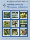 Container Tree Nursery Manual: Seedling Processing, Storage, and Outplanting Cover Image