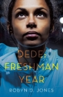 Dede: Freshman Year Cover Image