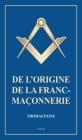 De l'origine de la Franc-Maçonnerie Cover Image