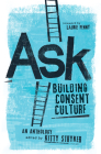 Ask: Building Consent Culture Cover Image