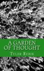 A Garden of Thought: Poetry From The Heart Cover Image