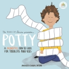 Potty: a mindful how-to guide for toddlers and kids Cover Image