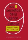 Los 9 Secretos de la Gente Exitosa (Nine Things Successful People Do Differently Spanish Edition) Cover Image