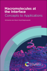 Macromolecules at the Interface: Concepts to Applications Cover Image