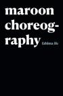 Maroon Choreography Cover Image
