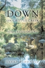 Down on Cripple Creek: An Iowa Boy Goes Off to War Cover Image