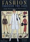 Fashion Through the Ages: From Overcoats to Petticoats Cover Image