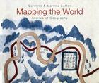 Mapping the World: Stories of Geography Cover Image