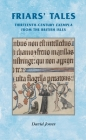 Friars' Tales: Sermon Exempla from the British Isles (Manchester Medieval Sources) Cover Image