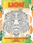 Coloring Books for Adults Relieves Anxiety - Animal - Lion Cover Image