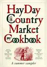 The Hay Day Country Market Cookbook Cover Image