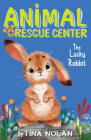 The Lucky Rabbit (Animal Rescue Center) Cover Image