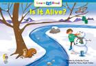 Is It Alive (Learn to Read Science Series; Life Science) Cover Image