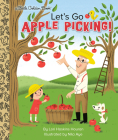 Let's Go Apple Picking! (Little Golden Book) Cover Image